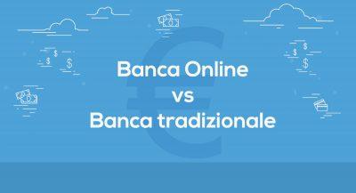 Banca Online vs Banca tradizionale